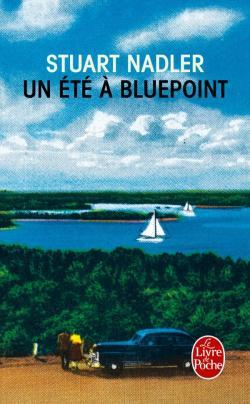 Un été à Bluepoint, Stuart Nadler