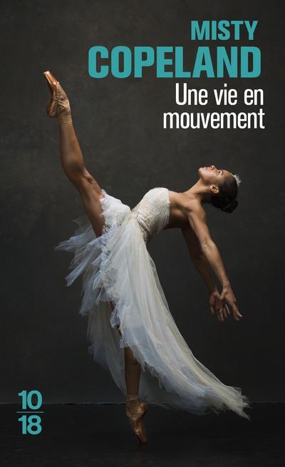 Une vie en mouvement, Misty Copeland