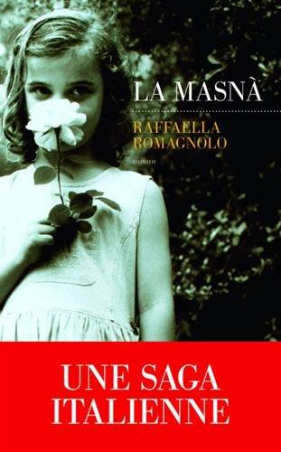 La Masnà, Raffaella Romagnolo